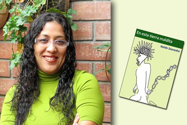 """Entrevista a Naida Saavedra y reseña de su novela """"En esta tierra maldita"""""""