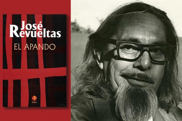 José Revueltas: el hombre y su cruz